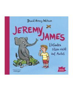 Jeremy James. Elefanten sitzen nicht auf Autos (CD) - IGEL 1145
