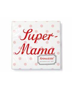 Servietten Super-Mama - KRIMA 11074