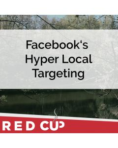 Facebook's Hyper Local Targeting