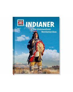 WAS IST WAS Band 042: Indianer - TESSLOFF 2087